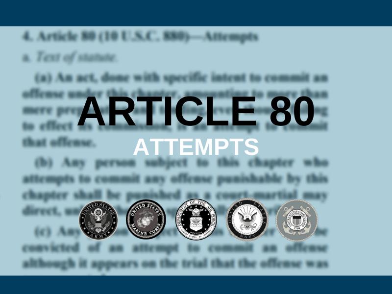 UCMJ Article 80 Illustration